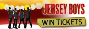 Win orchestra level tickets to see Jersey Boys!