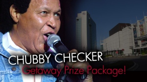 Win a Casino du Lac Leamy CHUBBY CHECKER Getaway Prize Package