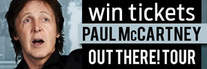 Enter to win a pair of tickets to see Paul McCartney in concert at Scotiabank Place on July 7, 2013.