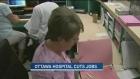 CTV Ottawa: Ottawa Hospital cuts jobs