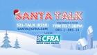 Santa Talks beings tonight