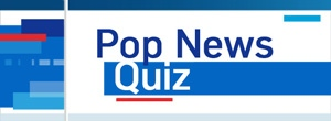 Pop News Quiz - Mobile