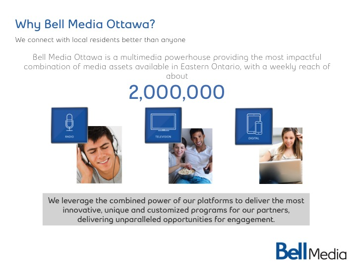 Why Bell Media Ottawa?